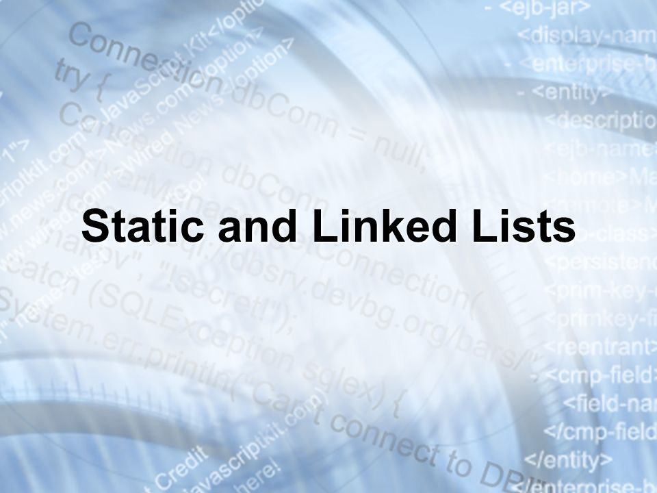Static and Linked Lists