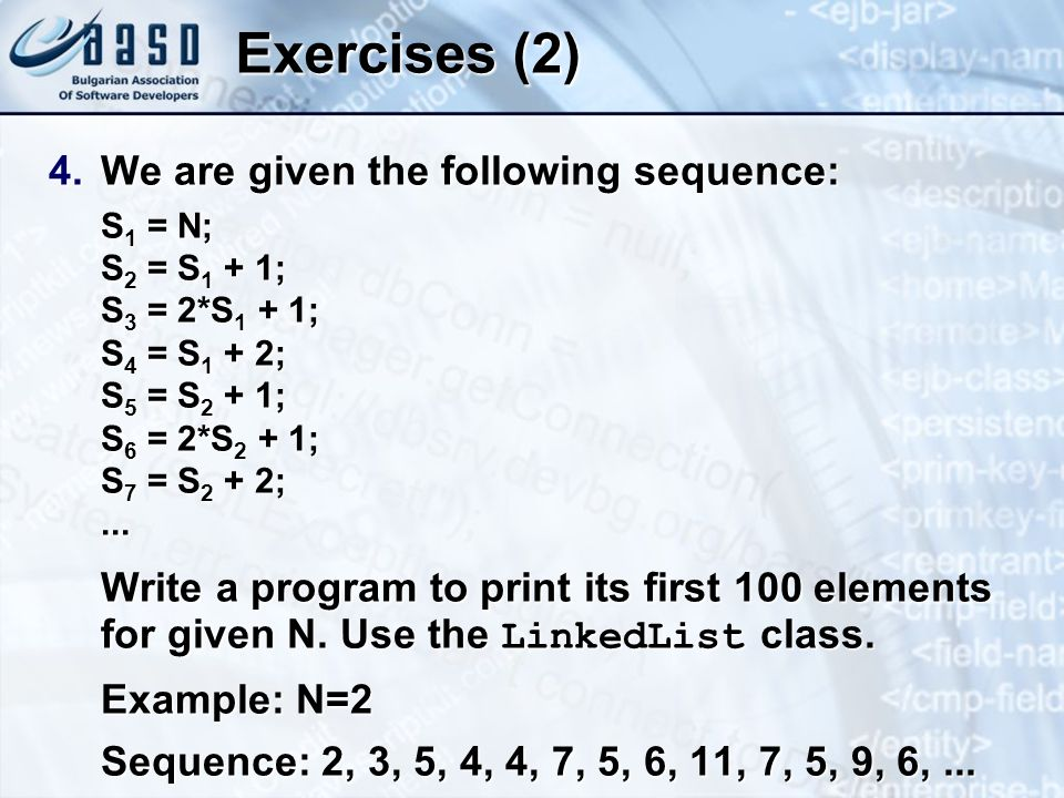Exercises (2) We are given the following sequence: