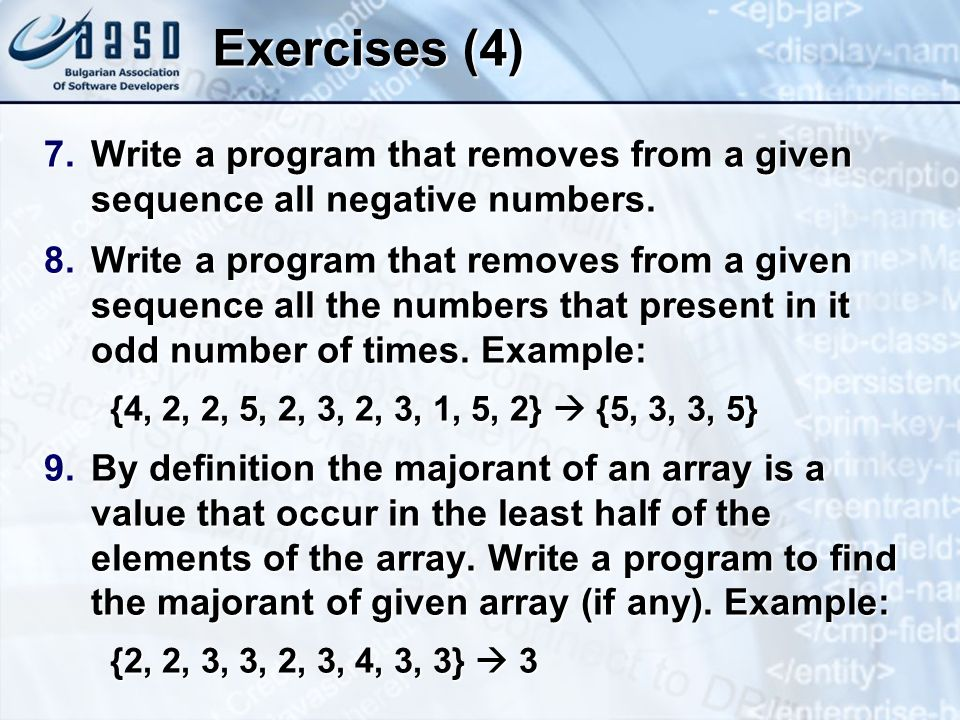 Exercises (4) Write a program that removes from a given sequence all negative numbers.