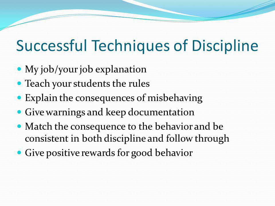Successful Techniques of Discipline