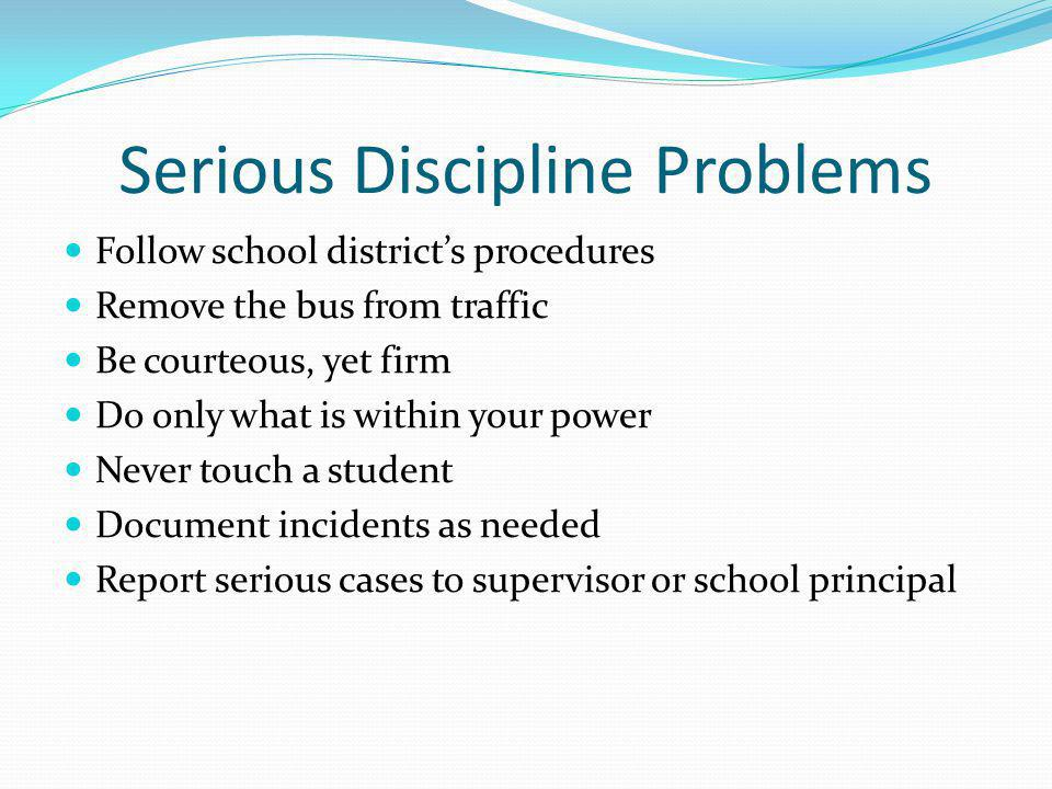 Serious Discipline Problems