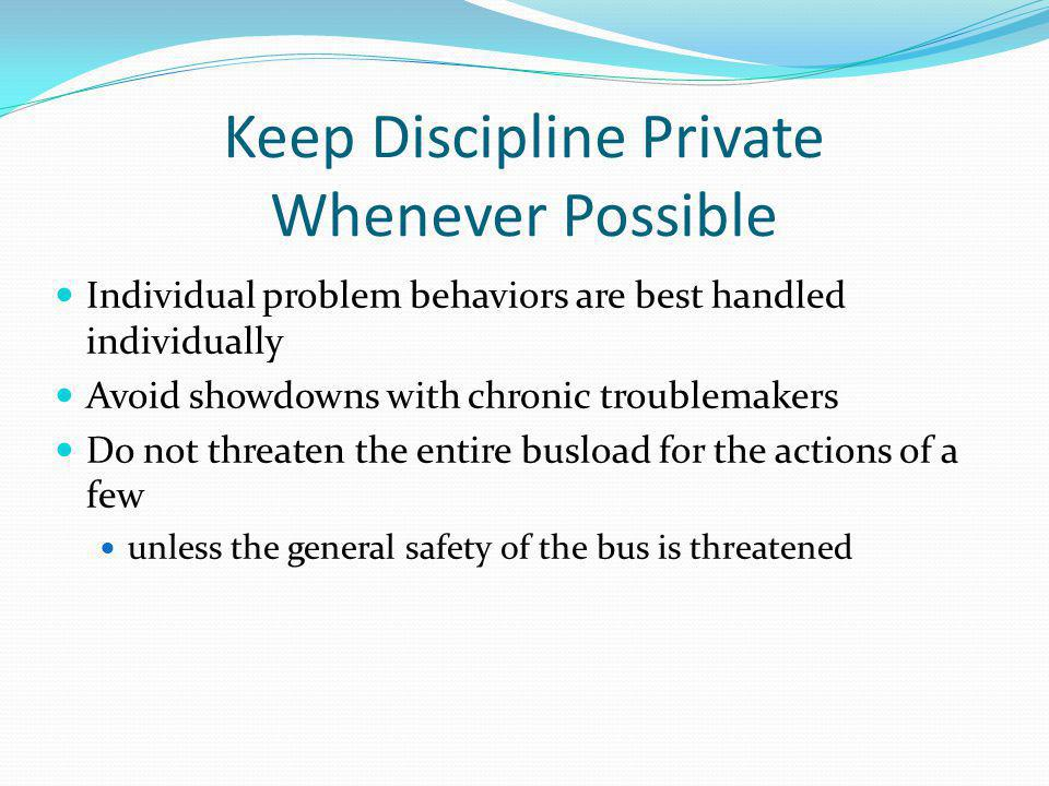 Keep Discipline Private Whenever Possible