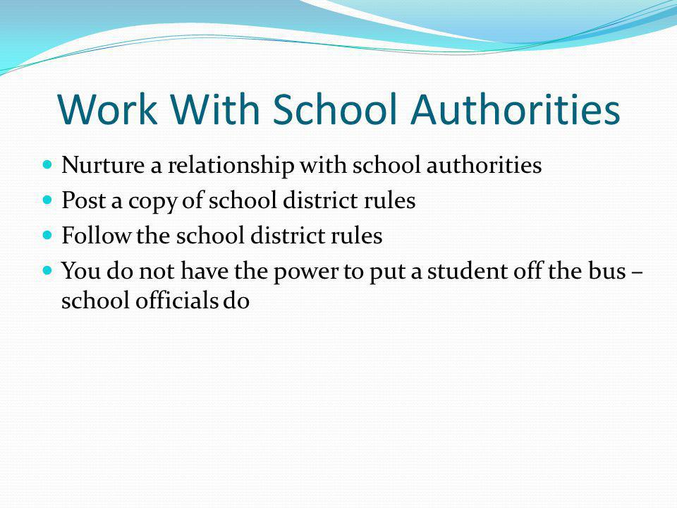 Work With School Authorities