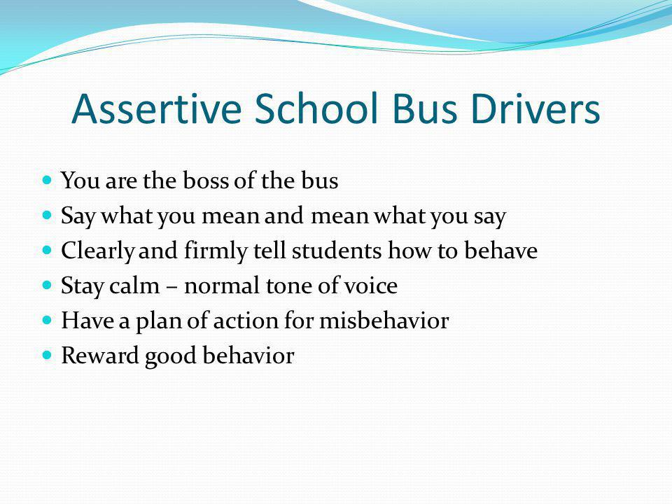 Assertive School Bus Drivers