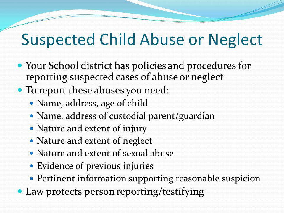 Suspected Child Abuse or Neglect