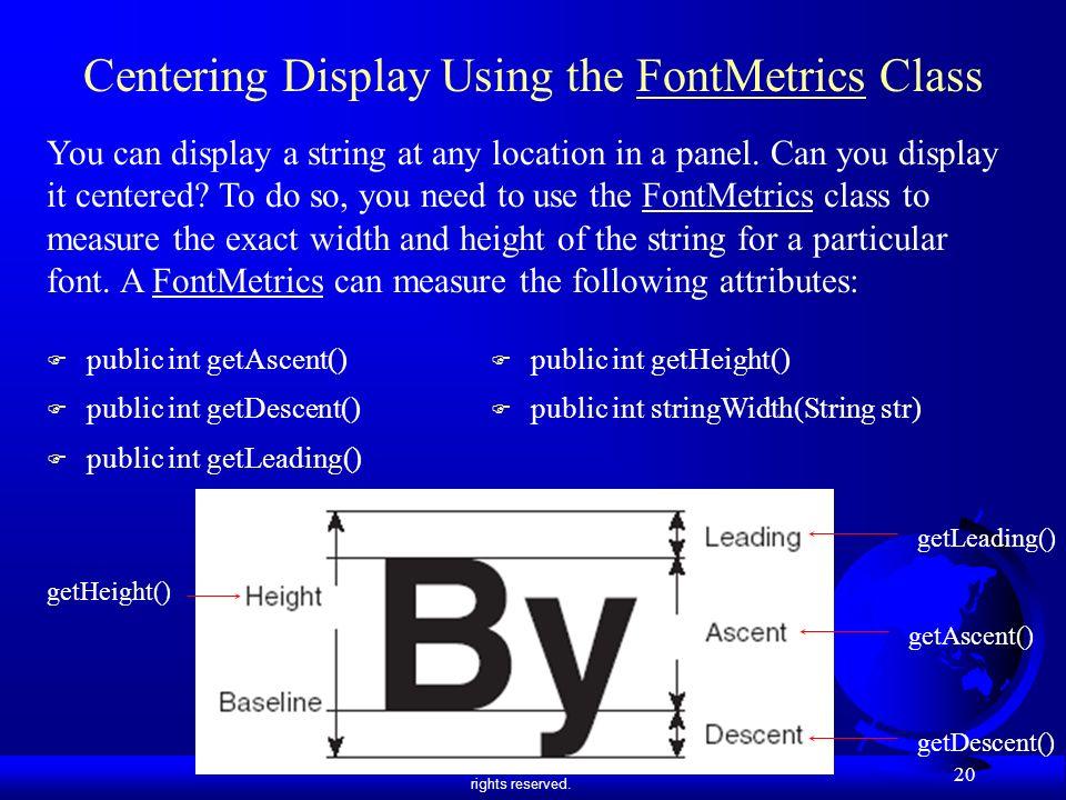 Centering Display Using the FontMetrics Class