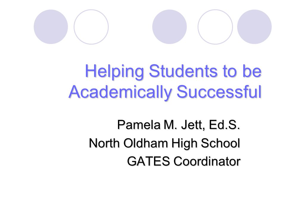 Helping Students to be Academically Successful