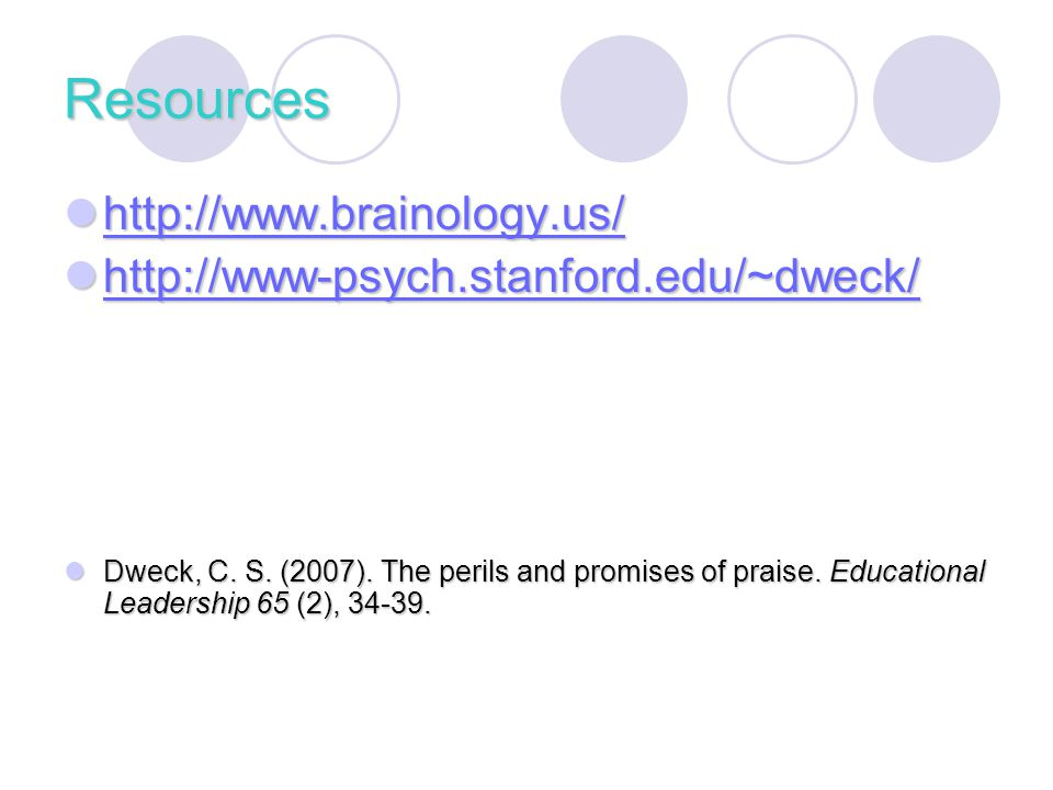 Resources http://www.brainology.us/