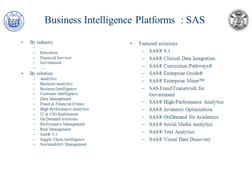 Business Intelligence Platforms : SAS