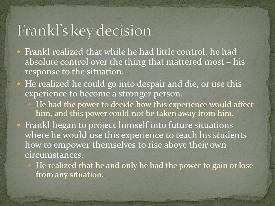 Frankl's key decision
