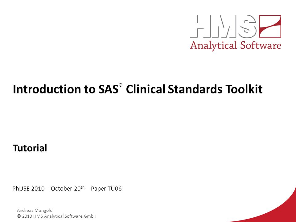 Introduction to SAS® Clinical Standards Toolkit