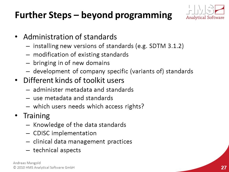 Further Steps – beyond programming