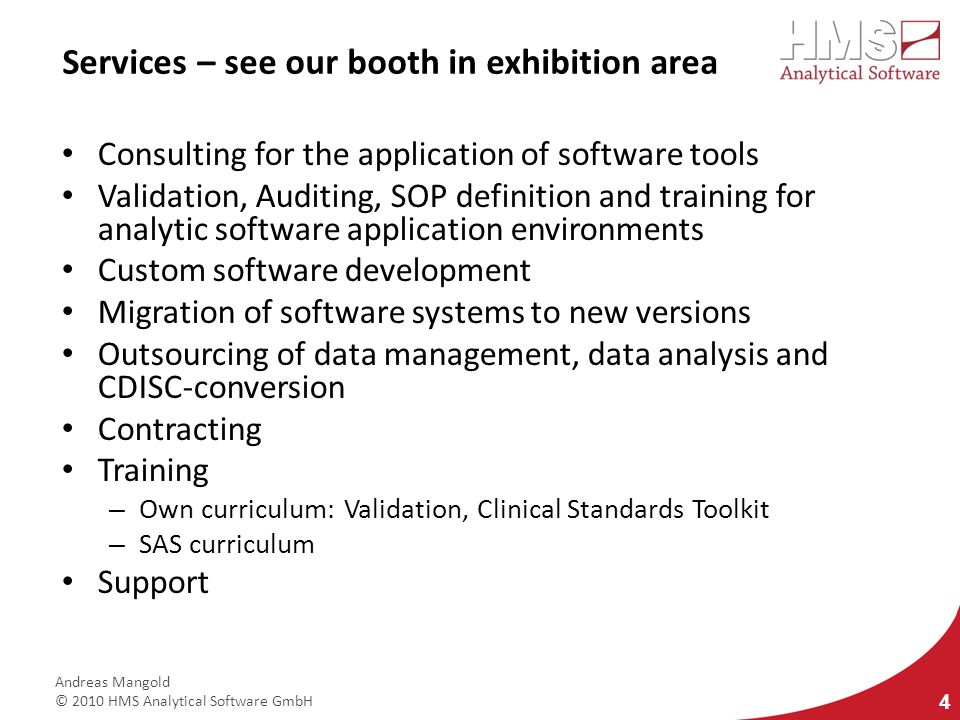 Services – see our booth in exhibition area