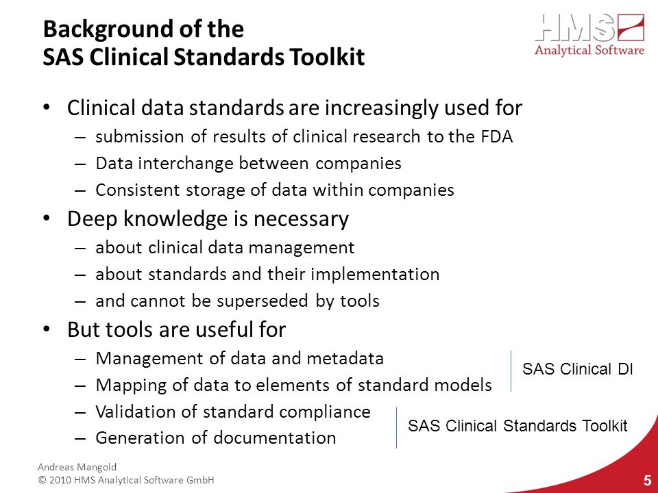 Background of the SAS Clinical Standards Toolkit