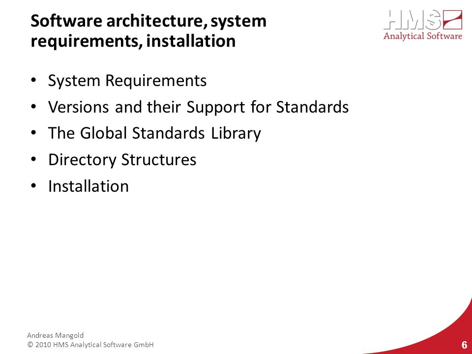 Software architecture, system requirements, installation