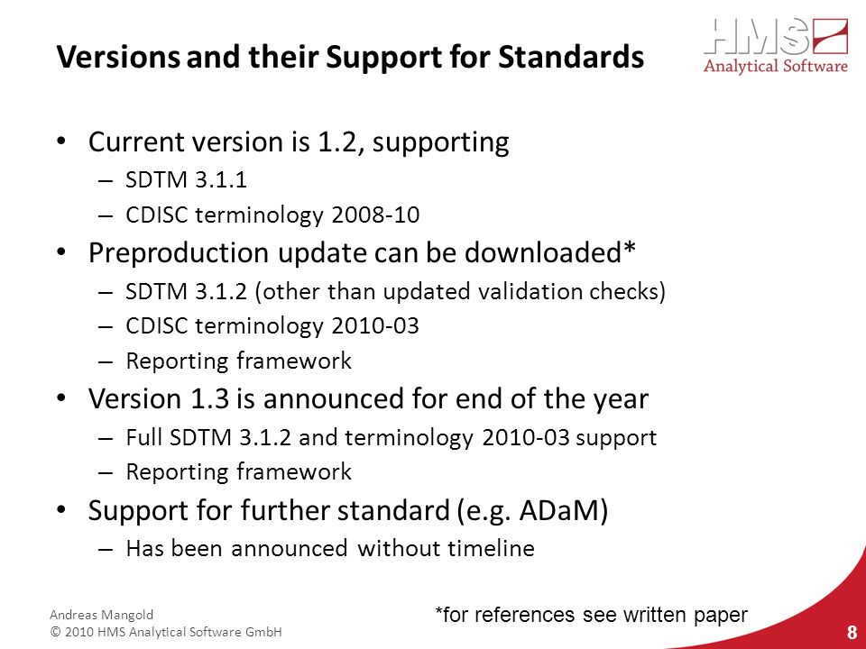 Versions and their Support for Standards