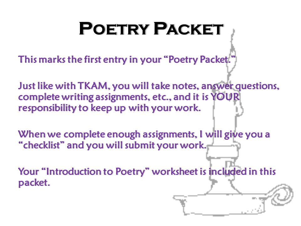Poetry Packet This marks the first entry in your Poetry Packet.