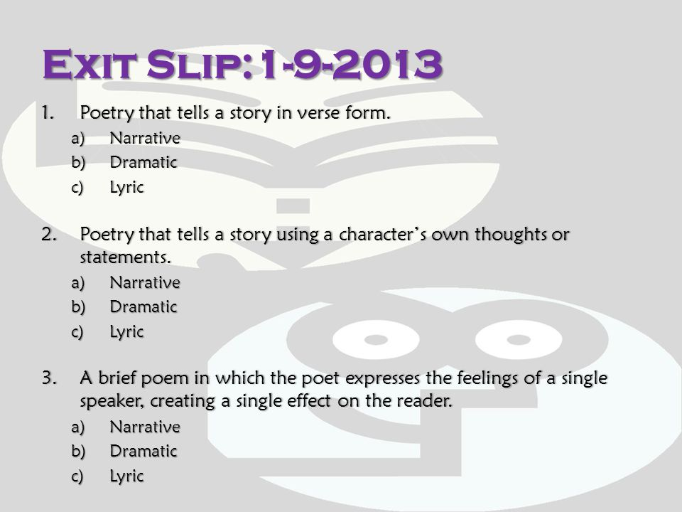 Exit Slip:1-9-2013 Poetry that tells a story in verse form.