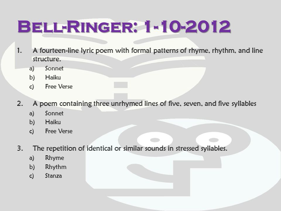 Bell-Ringer: 1-10-2012 A fourteen-line lyric poem with formal patterns of rhyme, rhythm, and line structure.