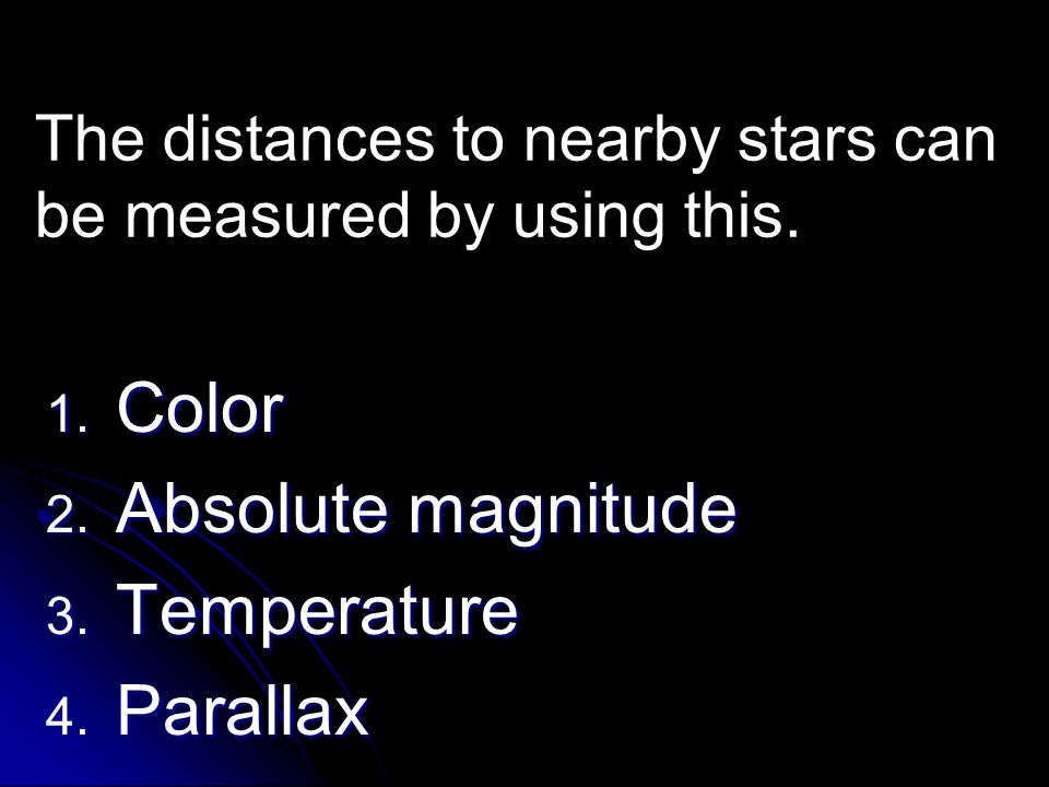 The distances to nearby stars can be measured by using this.