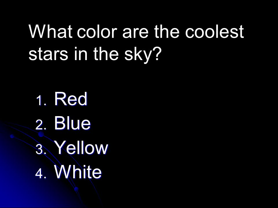What color are the coolest stars in the sky