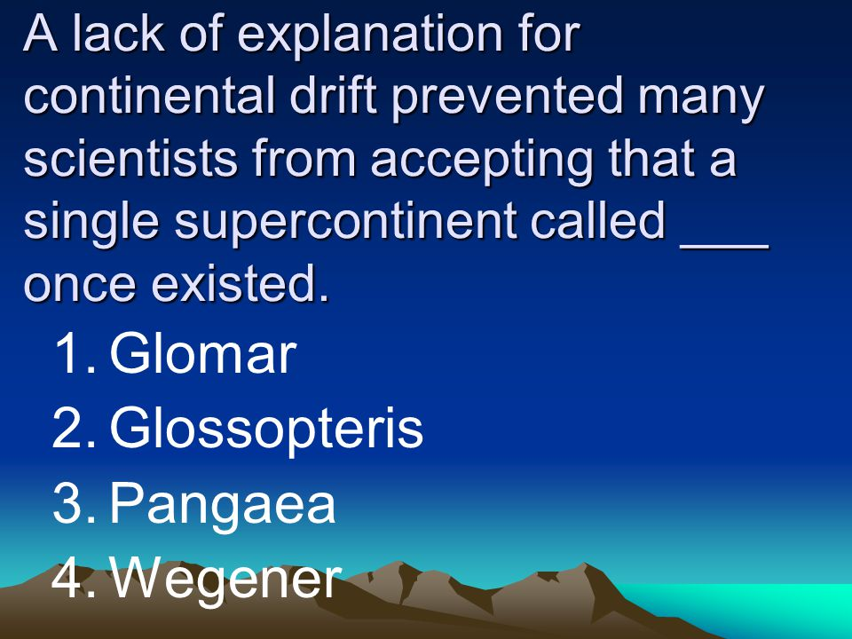 Glomar Glossopteris Pangaea Wegener