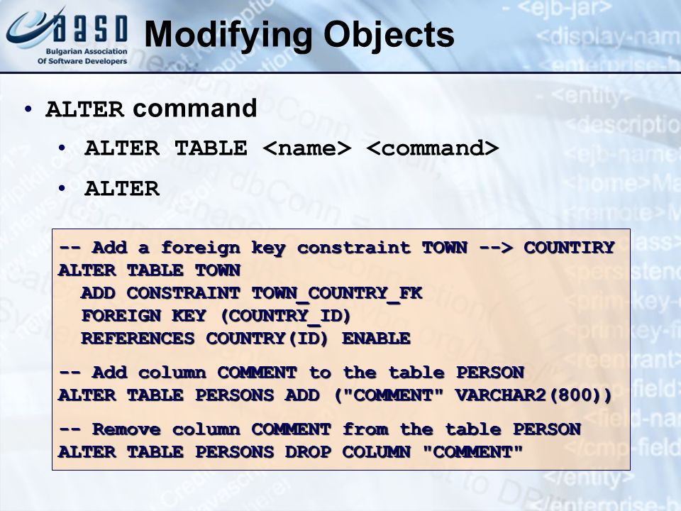 Modifying Objects ALTER command