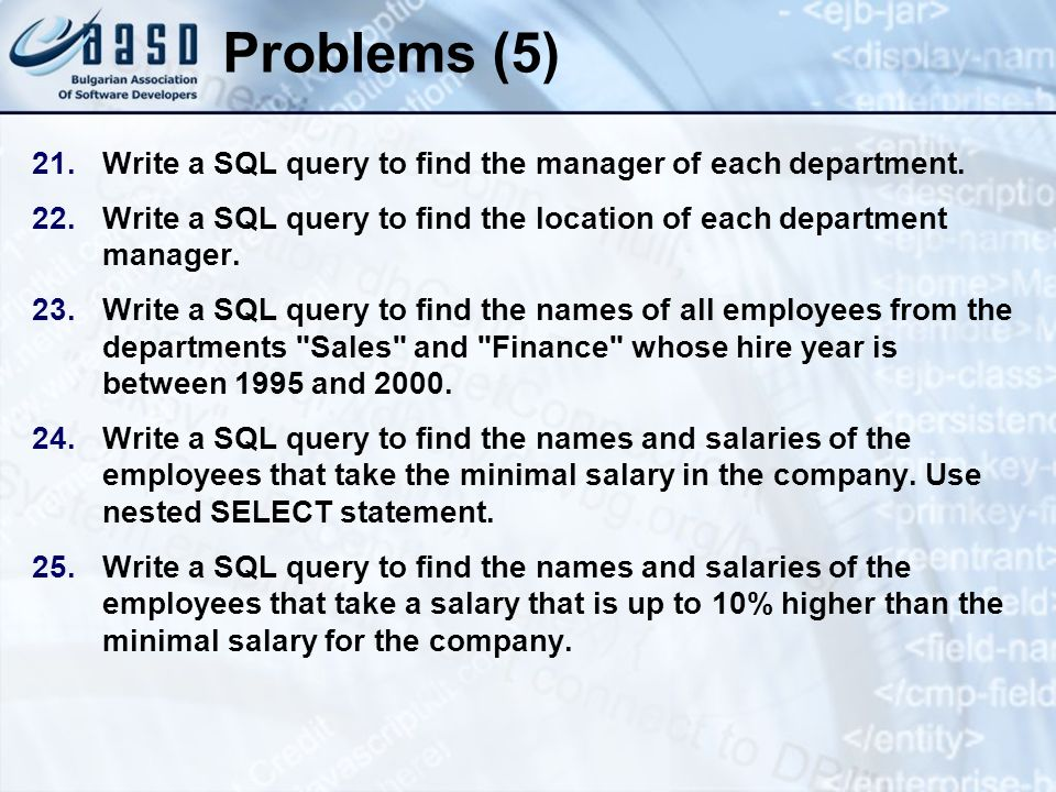 Problems (5) Write a SQL query to find the manager of each department.