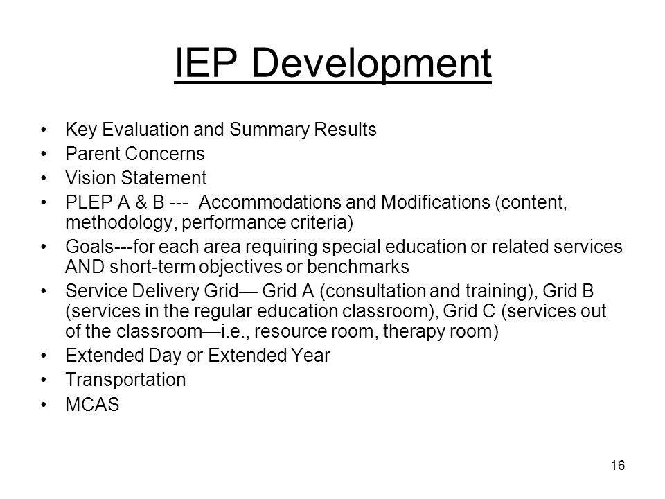 IEP Development Key Evaluation and Summary Results Parent Concerns