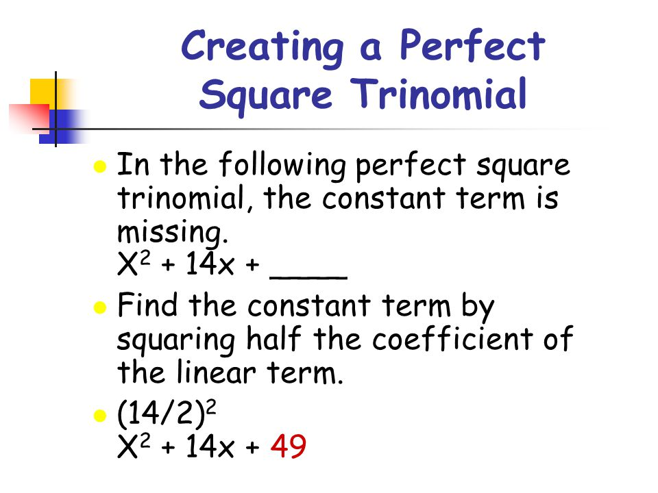 Creating a Perfect Square Trinomial