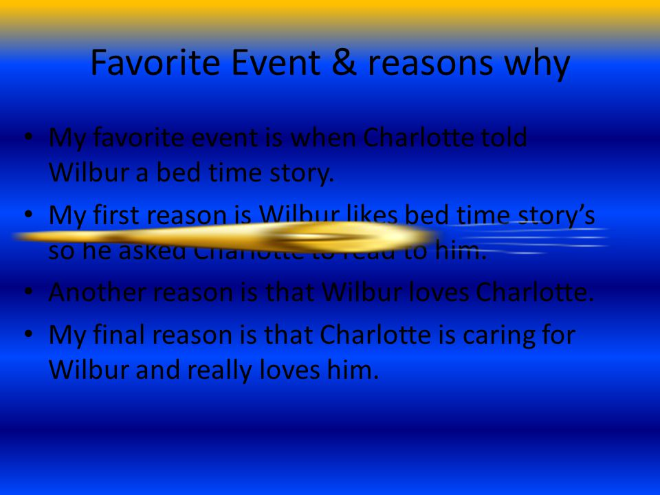 Favorite Event & reasons why