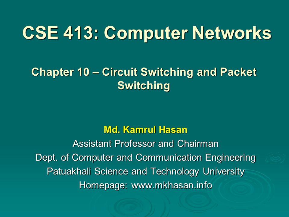 CSE 413: Computer Networks