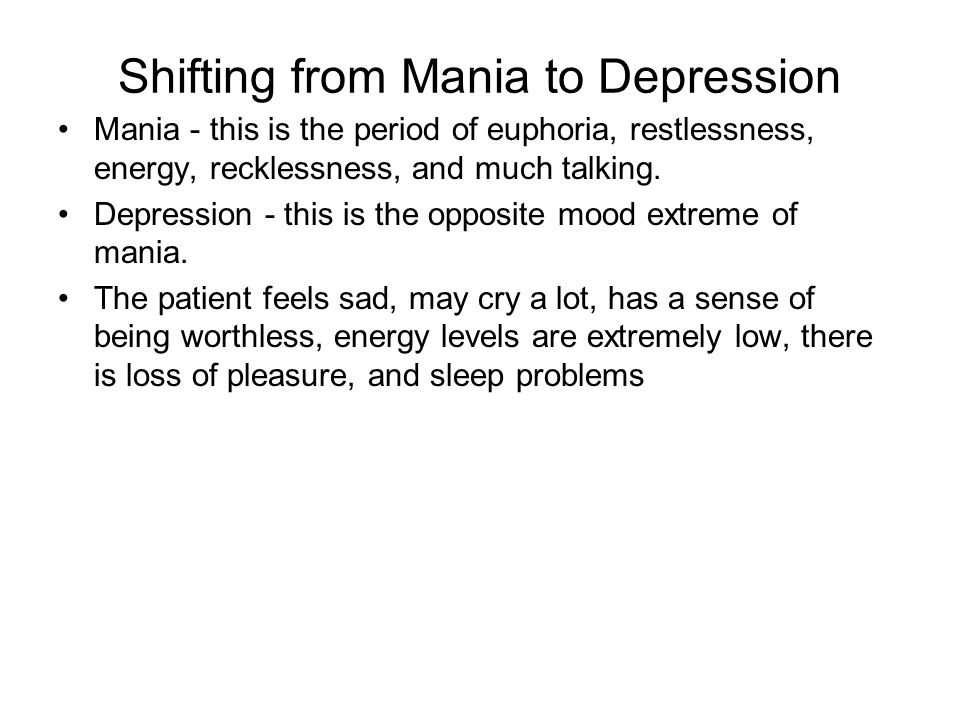 Shifting from Mania to Depression