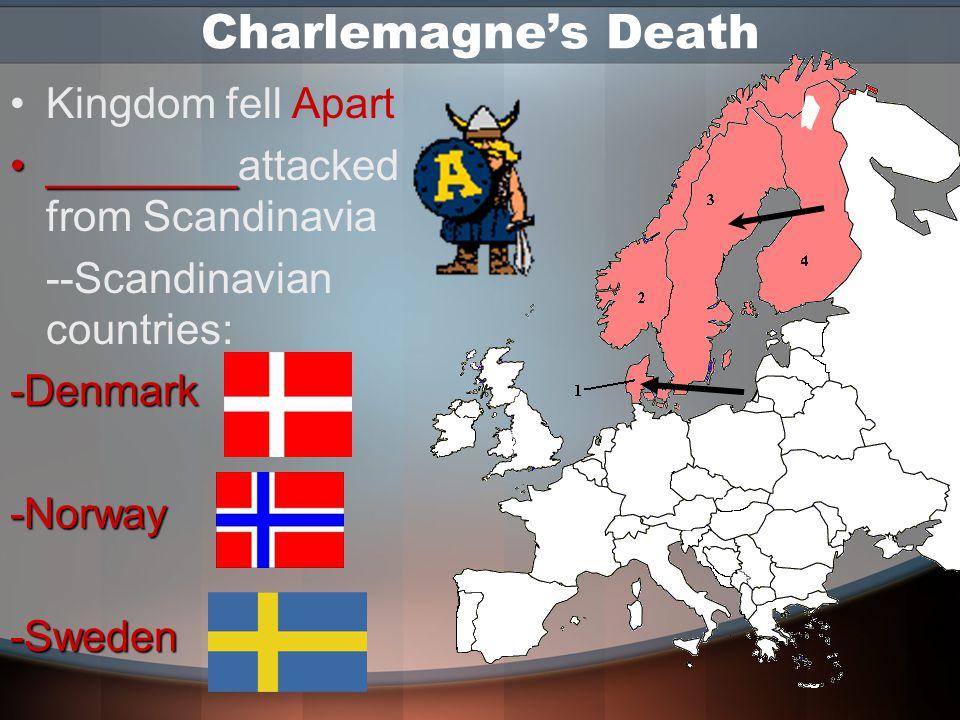 Charlemagne's Death Kingdom fell Apart