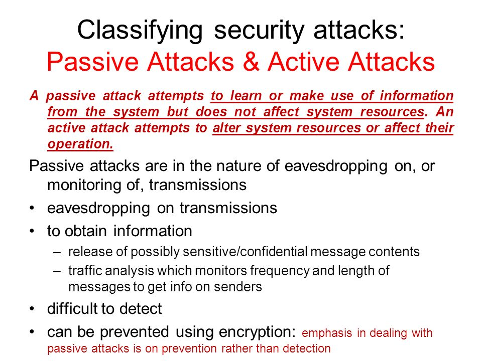 Classifying security attacks: Passive Attacks & Active Attacks