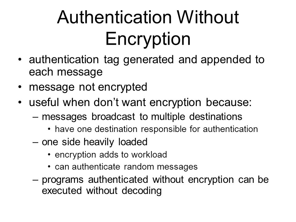 Authentication Without Encryption