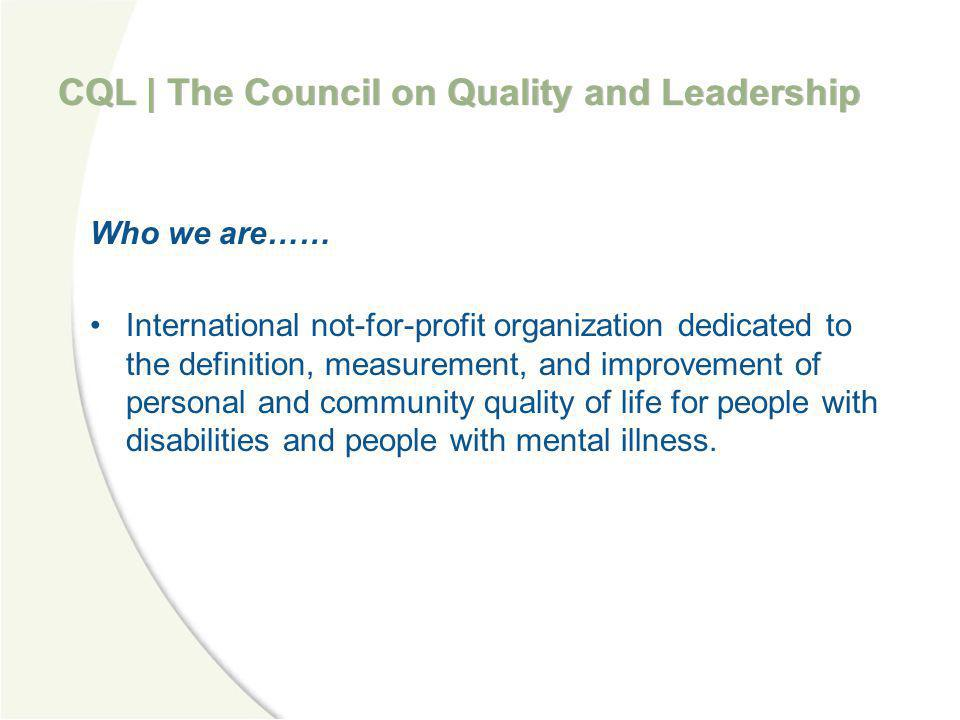 CQL | The Council on Quality and Leadership