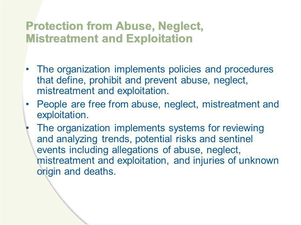 Protection from Abuse, Neglect, Mistreatment and Exploitation