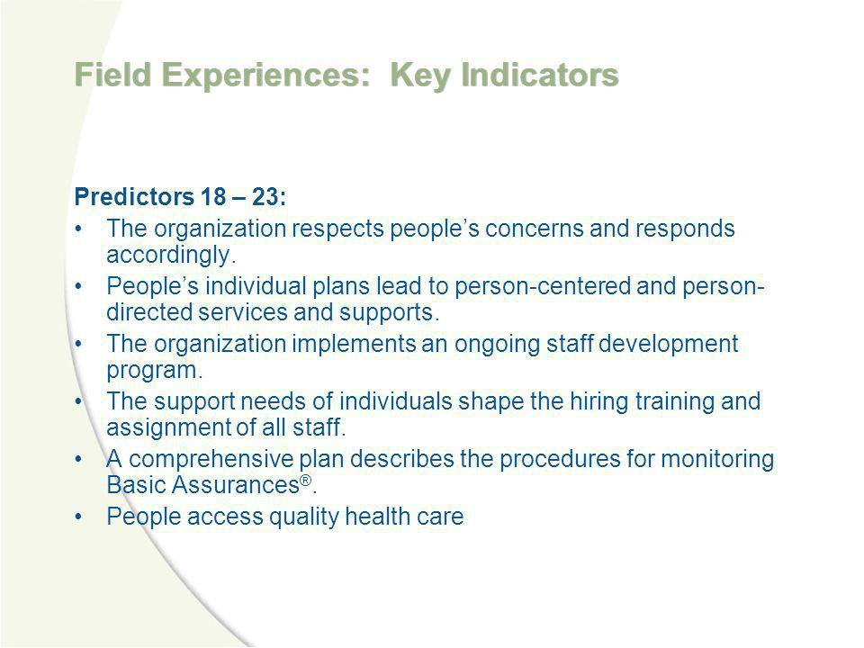 Field Experiences: Key Indicators