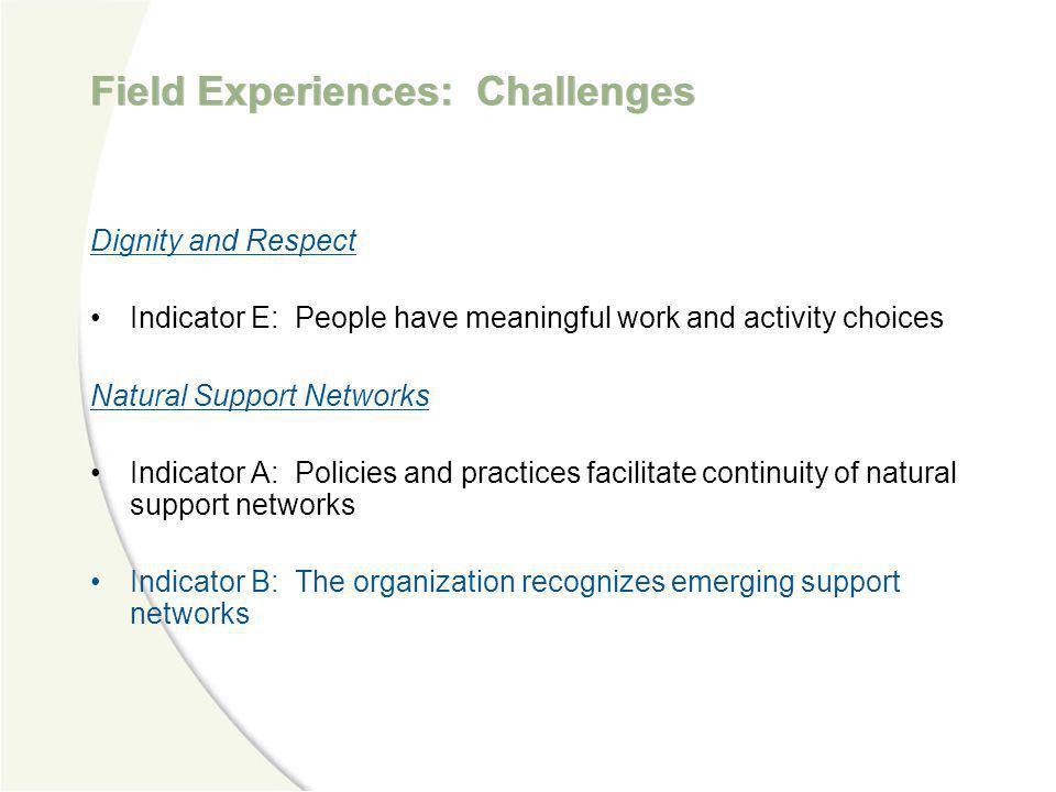 Field Experiences: Challenges