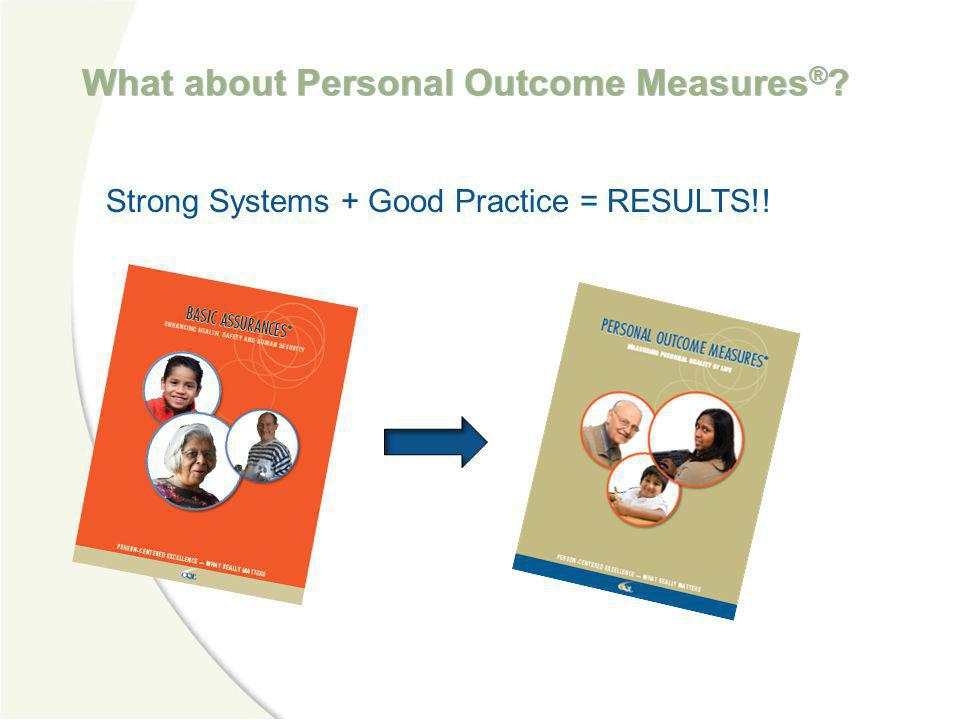 What about Personal Outcome Measures®