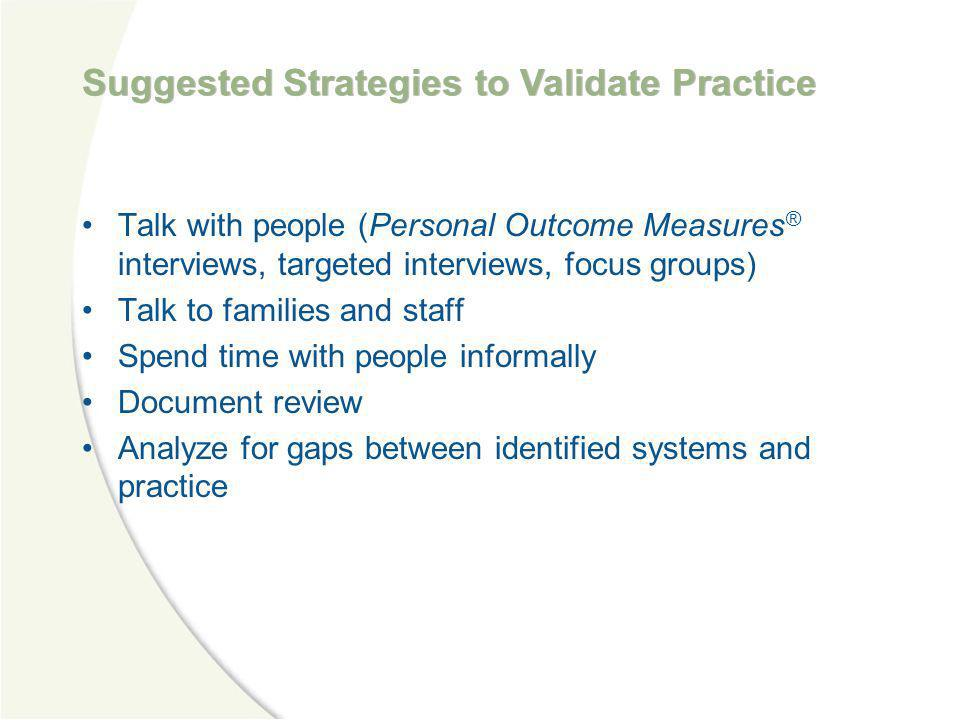 Suggested Strategies to Validate Practice