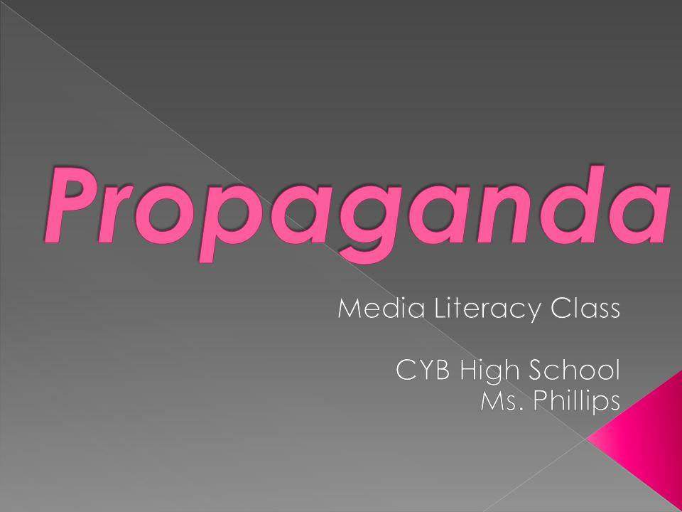 Media Literacy Class CYB High School Ms. Phillips