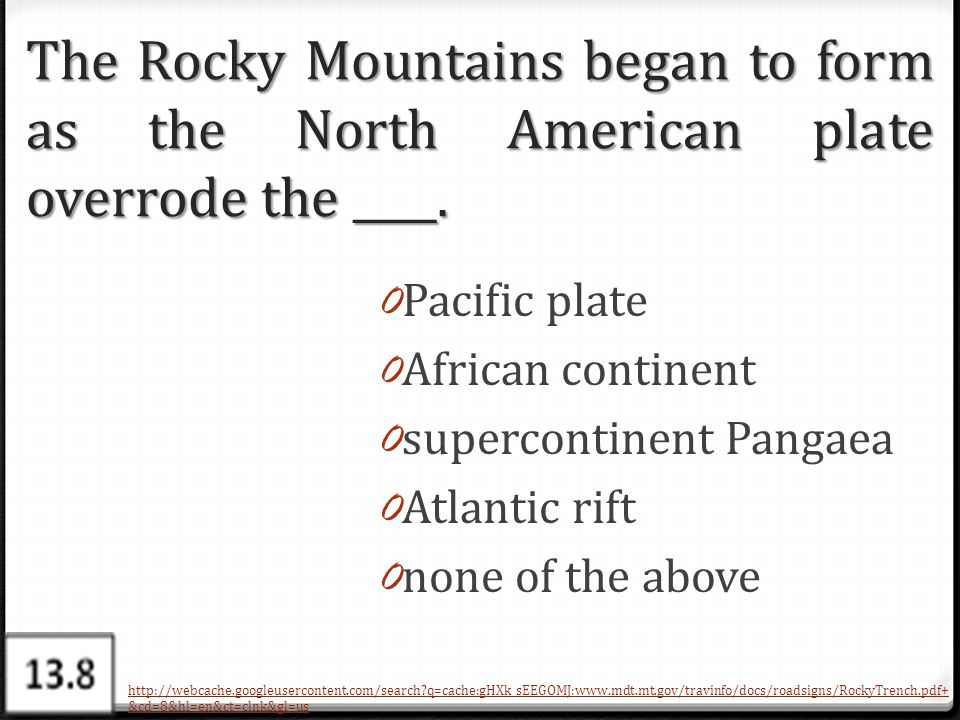 The Rocky Mountains began to form as the North American plate overrode the ____.