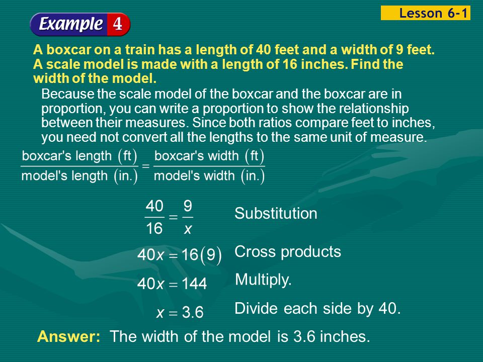 Answer: The width of the model is 3.6 inches.