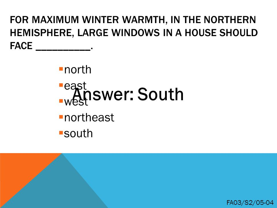 Answer: South north east west northeast south
