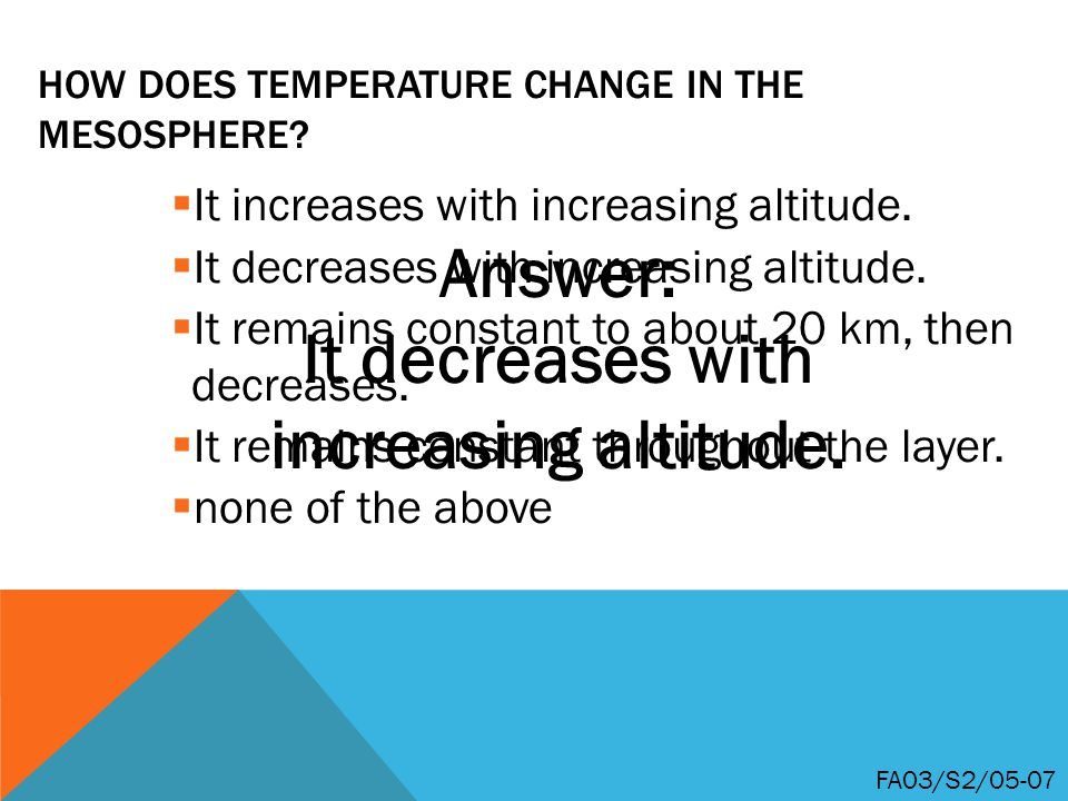 How does temperature change in the mesosphere