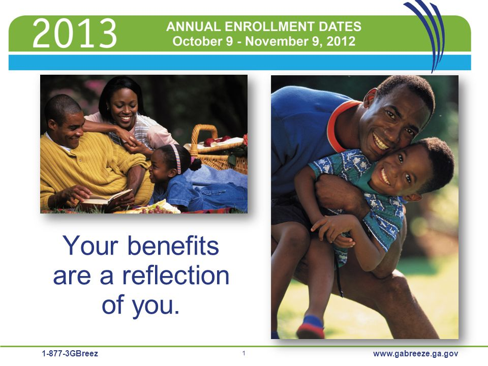 Your benefits are a reflection of you.