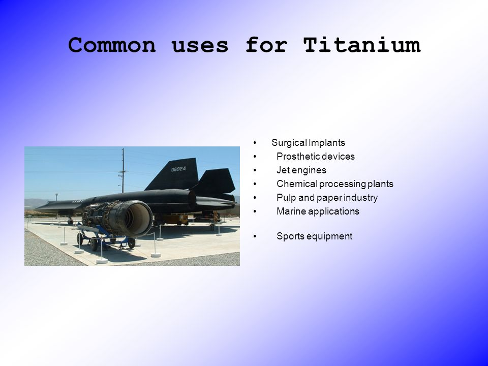 Common uses for Titanium