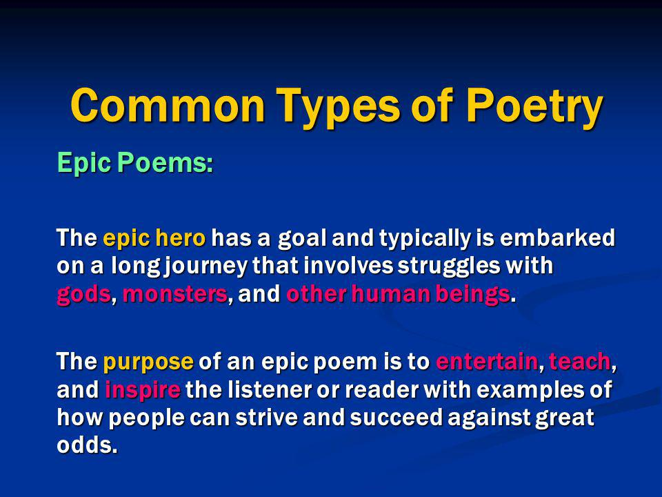 Common Types of Poetry Epic Poems: